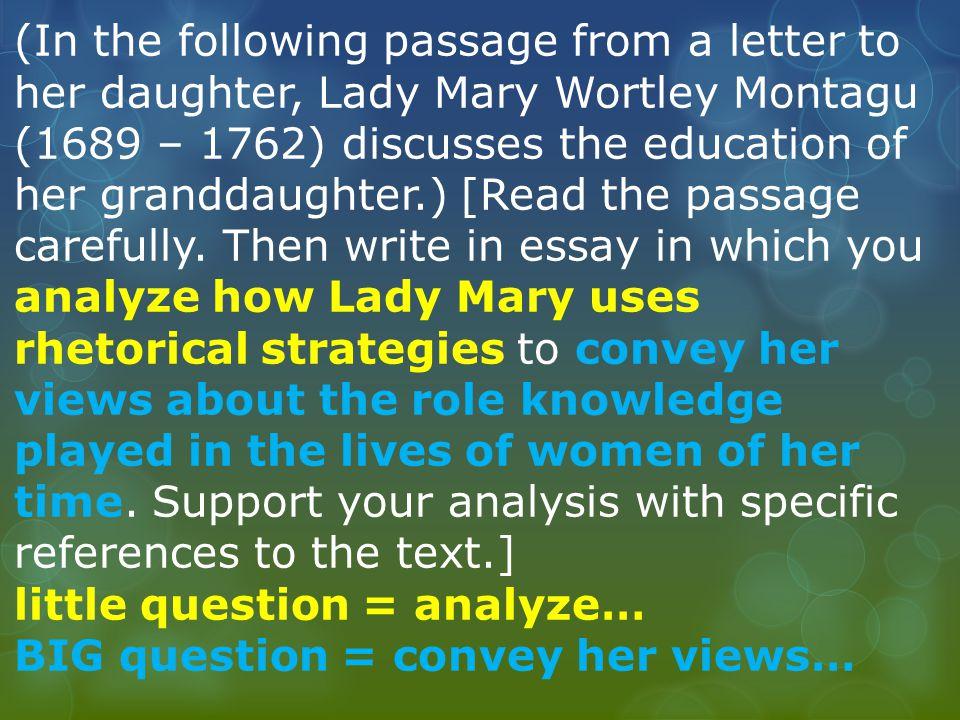 lady mary wortley montagu rhetorical analysis essay